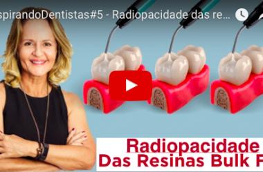 ID#5 – Radiopacidade das resinas bulk fill flow