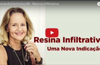 ID#8 – Resina Infiltrativa
