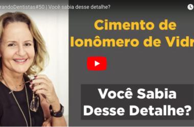 ID#50 – Cimento de Ionômero de Vidro