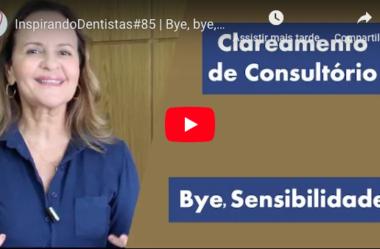 ID#85 – Bye, bye, Sensibilidade