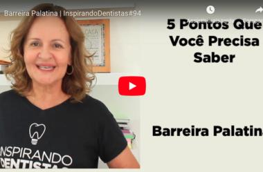 ID#94 – Barreira Palatina